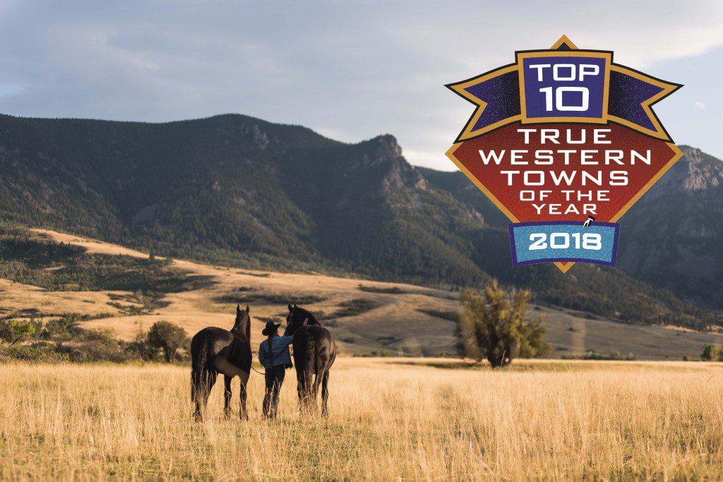 Top Ten True Western Town 2018 Sheridan Wyoming Travel